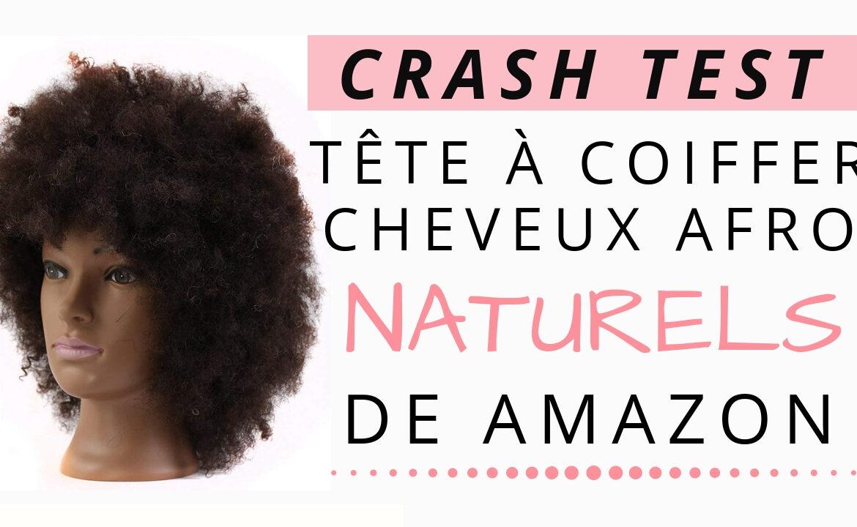 crash test t te coiffer cheveux afro de chez amazon partie 1. Black Bedroom Furniture Sets. Home Design Ideas