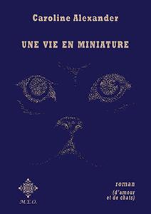 alexander_une vie en miniature