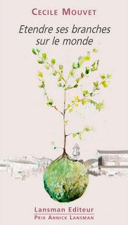 mouvet etendre ses branches sur le monde