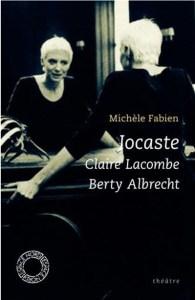 Michèle Fabien, Jocaste