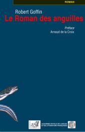 Robert Goffin, Le roman des anguilles