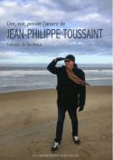lire voir penser l oeuvre de jean philippe toussaint