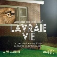 livre audio la vraie vie d'adeline dieudonné éditions lizzie