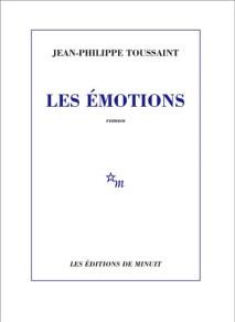 jean-philippe toussaint les émotions