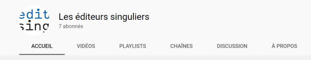 les editeurs singuliers youtube