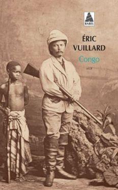 Notes de lecture : CONGO , un récit d'Eric Vuillard