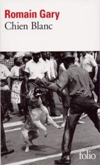 """""""Chien blanc"""" un livre de Romain Gary"""