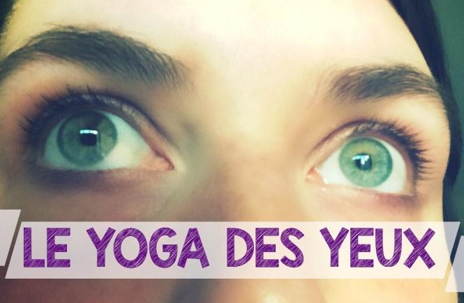 yoga des yeux préserver vue