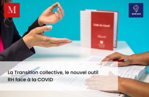 Transition collective : nouvel outil RH face à la Covid