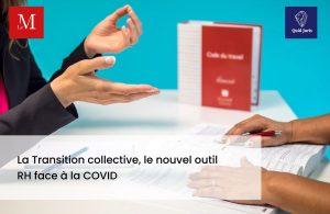 Transition collective : nouvel outil RH face à la Covid