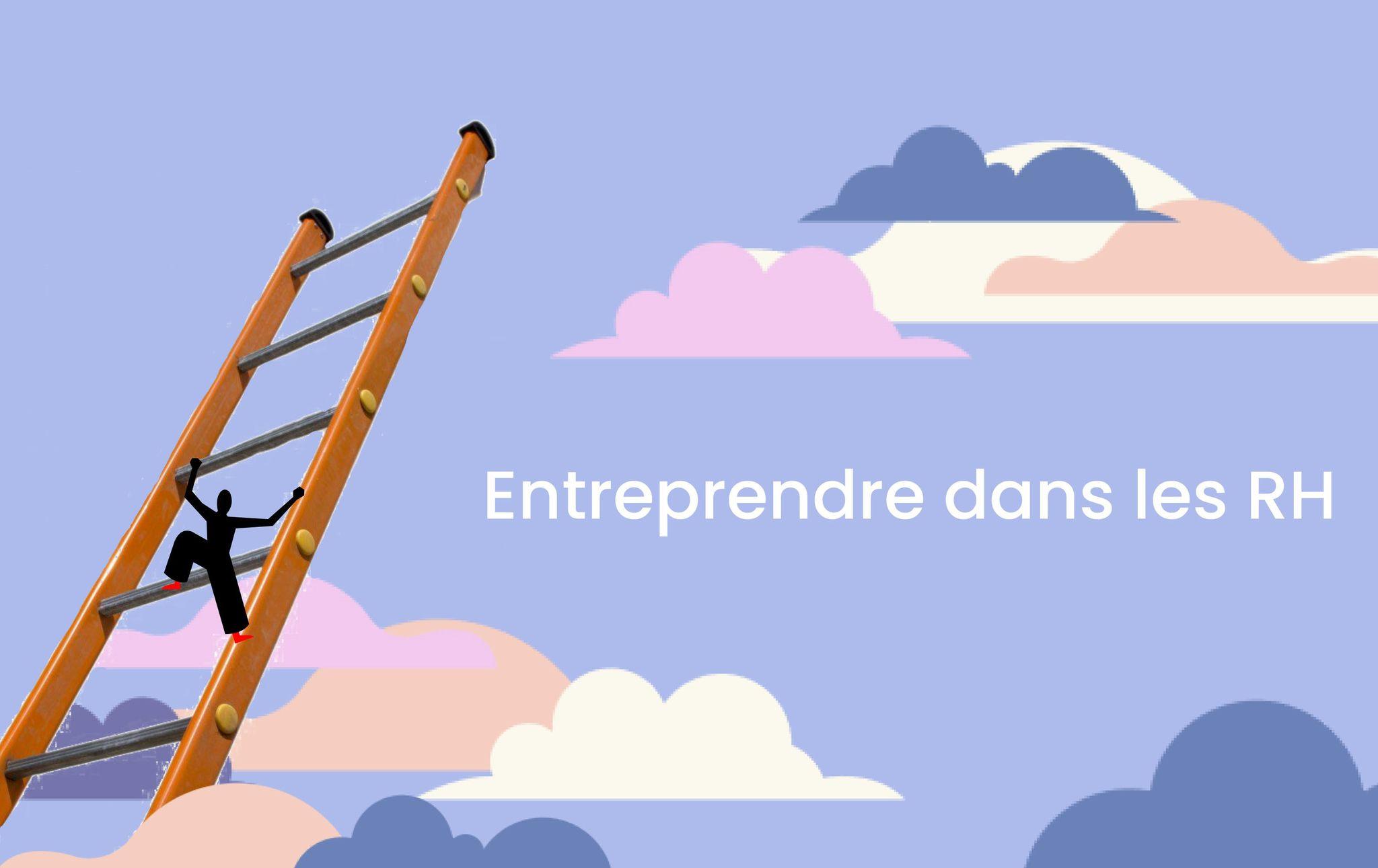 Entreprendre dans les RH seul et aux côtés de Lyon HRTech après une formation entrepreneuriat à emlyon
