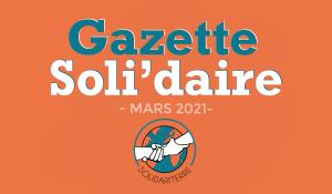 Gazette Soli'daire : mars 2021