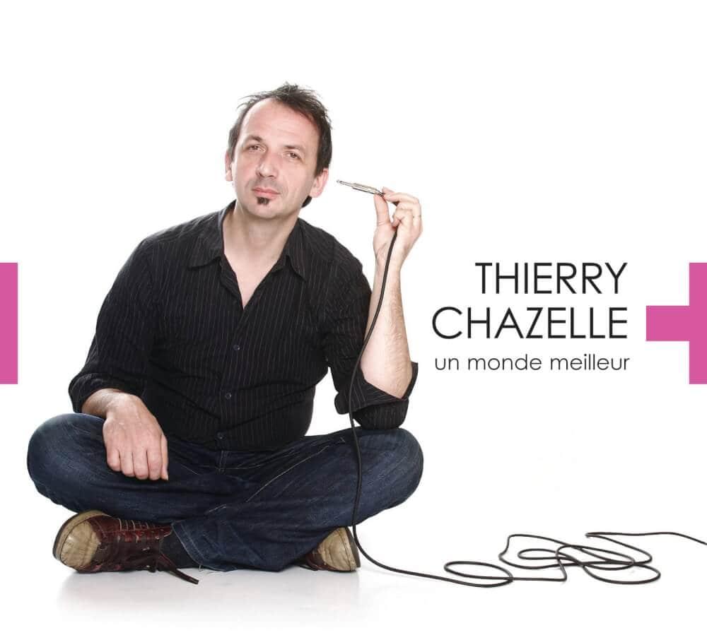 thierry-chazelle-un-monde-meilleur-pochette