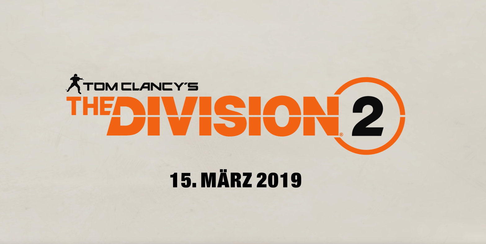 The Division 2 Release Termin – Countdown