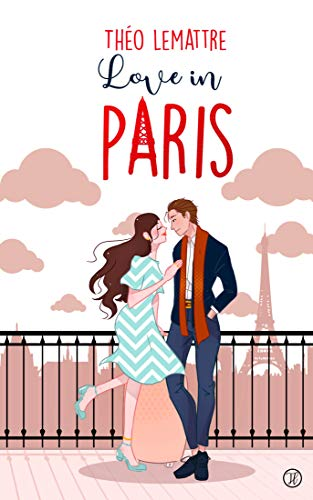 Love In Paris de Théo Lemattre