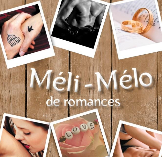 Méli-Mélo de romances : Recueil de nouvelles – Anaïs Mony