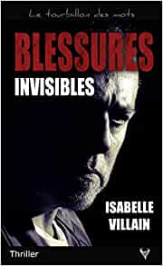 Blessures invisibles – Isabelle Villain