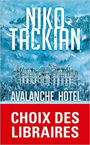 Avalanche Hôtel – Niko Tackian