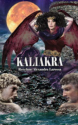Kaliakra – Roxelane Alexandra Larossa