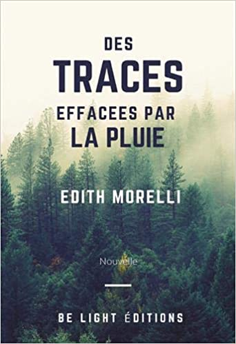 Des traces effacées par la pluie – Edith Morelli