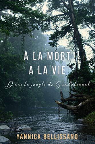 A la mort, à la vie – Yannick Bellissand