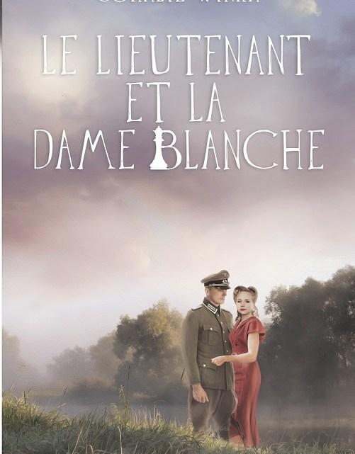Le Lieutenant et la Dame Blanche – Coralie Winka