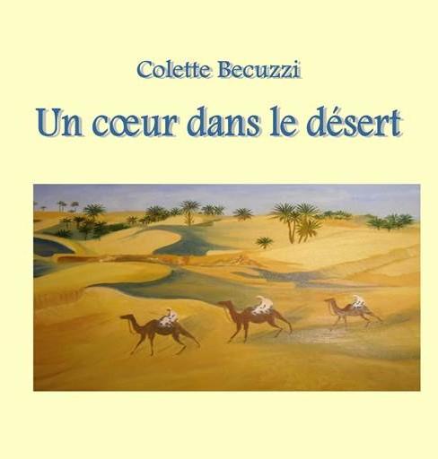 Un cœur dans le désert – Colette Becuzzi