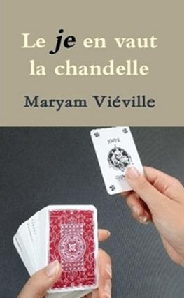 Le «je» en vaux la chandelle – Maryam Viéville