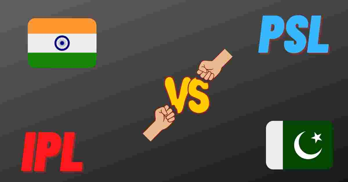 IPL vs PSL: 5 Reasons Why IPL Is Far Better Than PSL - Leadcricket
