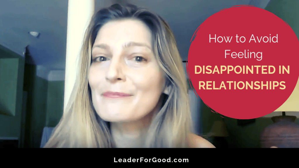 How to stop feeling disappointed in relationships