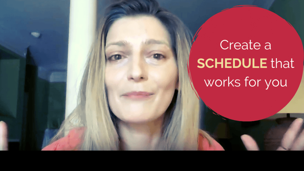 How to create a schedule that works for you
