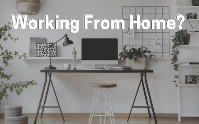 Making the Most Out of Working From Home
