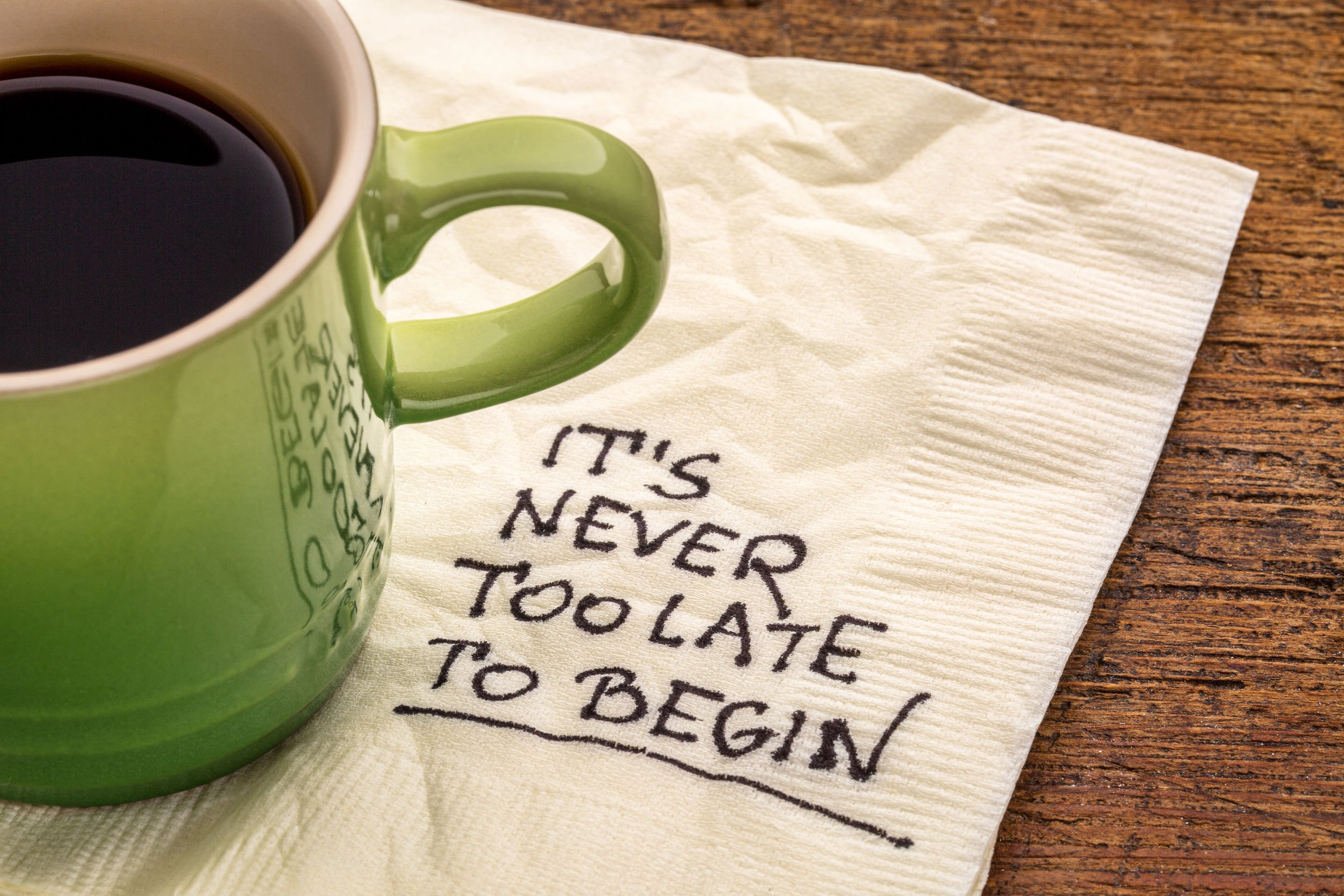 It is never too late to begin