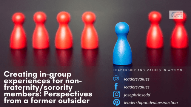 Creating in-group experiences for non-fraternity/sorority members: Perspectives from a former outsider
