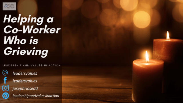 Helping a Co-Worker Who is Grieving
