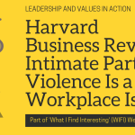 Harvard Business Review: Intimate Partner Violence Is a Workplace Issue