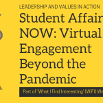 Student Affairs NOW: Virtual Engagement Beyond the Pandemic