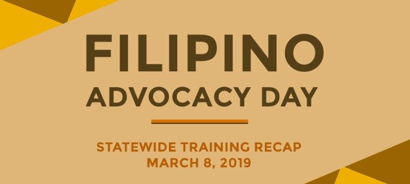 Recap: Filipino Advocacy Day Statewide Training