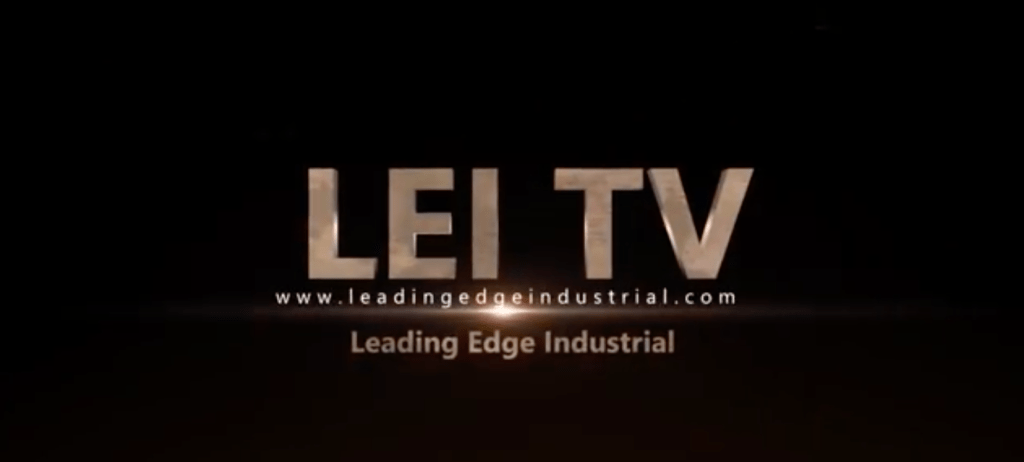 Leading Edge Industrial -- LEI TV YouTube Channel