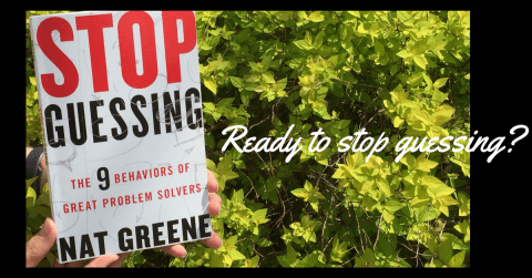 stop guessing