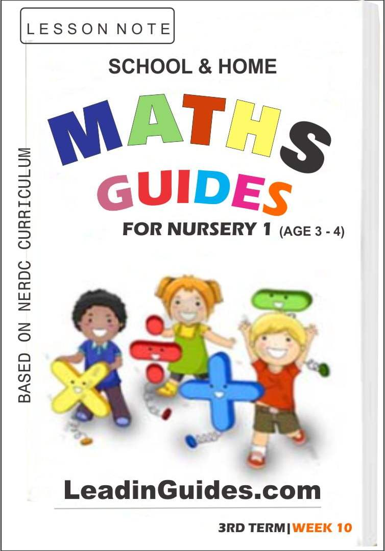 Lesson Note Nursery 1 Mathematics Third Term Week 10
