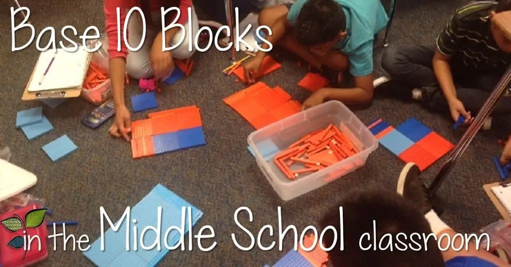 Base 10 Blocks in the Middle Grades