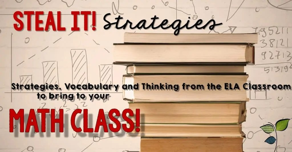 Math Problem Solving Strategies to Steal from the Language Arts Classroom