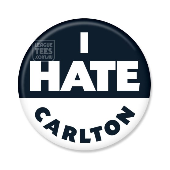 I Hate Carlton footy badge