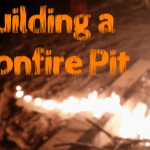 Ring of Fire: Building a Bonfire Pit