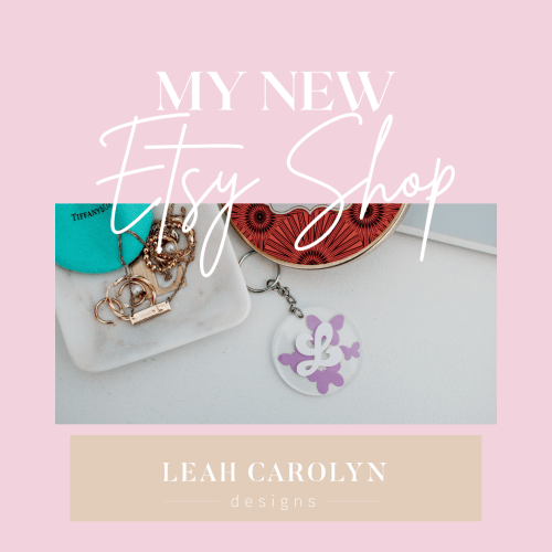 I Launched my Etsy Shop! | OpeninG Leah Carolyn Designs