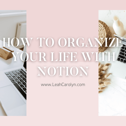 How to Organie your Life With Notion