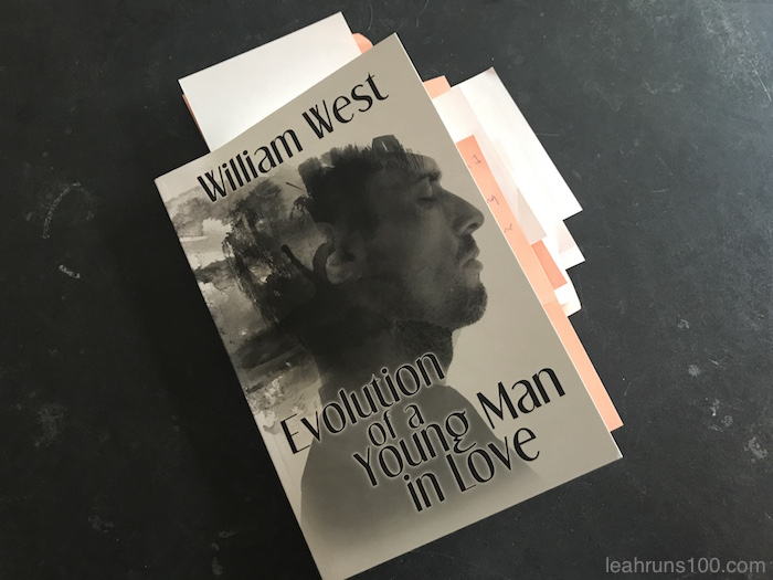 Advance reader copy of Evolution of a Young Man in Love by William West