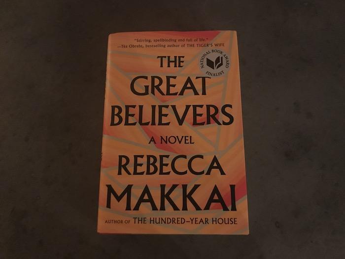 Hardback copy of The Great Believers by Rebecca Makkai