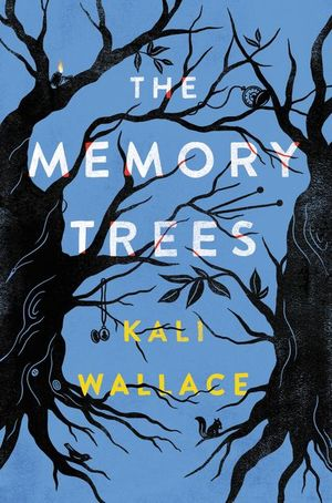 book cover he Memory Trees by Kali Wallace